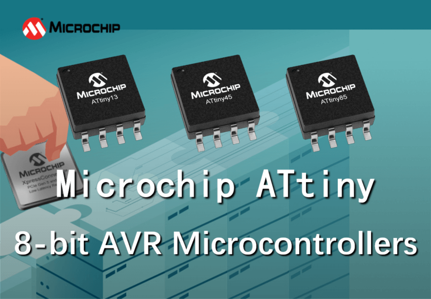 Microchip ATtiny Microcontrollers